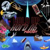 Cover image of Hold Up Hold Up
