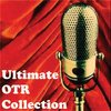 Cover image of The Ultimate OTR Collection