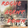 Cover image of Rogue Agent Down - A Division 2 Podcast
