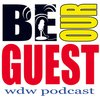 Cover image of Be Our Guest WDW Podcast