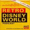 Cover image of Retro Disney World Podcast