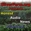 Cover image of SilverFarm Honest Audio News