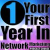 Cover image of Your First Year In Network Marketing Podcast Course