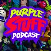 Cover image of The Purple Stuff Podcast