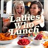 Cover image of Ladies Who Lunch