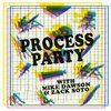Cover image of Study Group Radio: Process Party