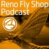 Cover image of Reno Fly Shop Podcast - A Fly Fishing Podcast with Special Guests, the Fly Fishing Report for Northern Nevada, California and Pyramid Lake and our Shop Events Calendar