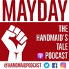 Cover image of Mayday: The Handmaid's Tale Podcast