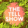 Cover image of The Tell Show