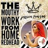 Cover image of The Mouthy Work From Home Redhead