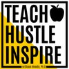 Cover image of Teach Hustle Inspire: Classroom Management | Student Engagement | Educator Lifestyle