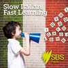 Cover image of Slow Italian, Fast Learning - Slow Italiano, Fast Learning