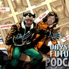 Cover image of Days of Future Podcast: Examining the X-Men