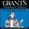 Cover image of Grant's Current Yield Podcast