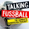 Cover image of TALKING FUSSBALL PODCAST
