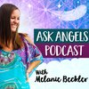 Cover image of Ask Angels Podcast with Melanie Beckler
