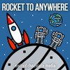 Cover image of Rocket to Anywhere