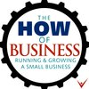 Cover image of The How of Business - How to start, run & grow a small business.