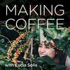 Cover image of Making Coffee with Lucia Solis