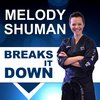 Cover image of Melody Shuman Breaks it Down