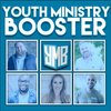 Cover image of Youth Ministry Booster Podcast
