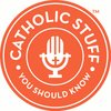 Cover image of Catholic Stuff You Should Know