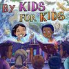 Cover image of By Kids, For Kids Story Time