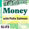 Cover image of Slate Money