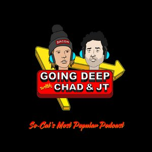 Going Deep with Chad and JT | Listen to the Most Popular