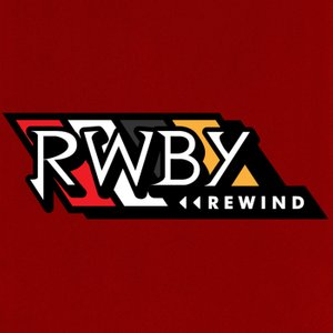 RWBY Rewind | Listen to the Most Popular Podcasts on OwlTail